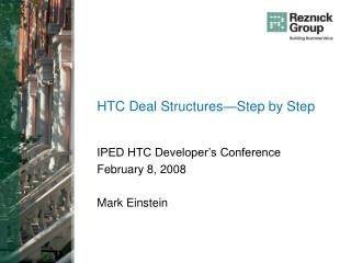 HTC Deal Structures Step by Step