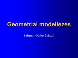Geometriai modellezés