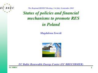 The Regional REEEP Meeting, 3-4 July, Szentendre 2003
