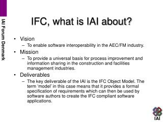 IFC, what is IAI about?