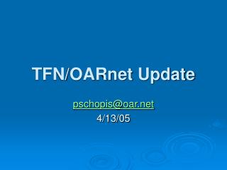 TFN/OARnet Update