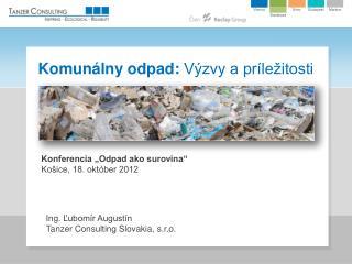 Komunálny odpad:  Výzvy a príležitosti