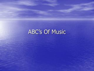 ABC's Of Music