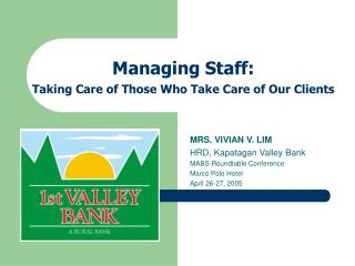 Managing Staff: Taking Care of Those Who Take Care of Our Clients