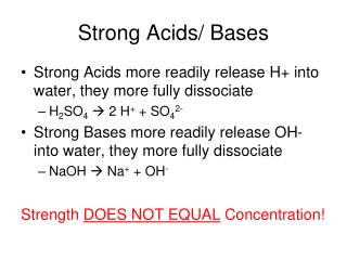 Strong Acids/ Bases