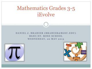Mathematics Grades 3-5 iEvolve