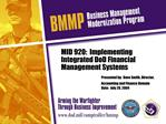 MID 920:  Implementing Integrated DoD Financial Management Systems