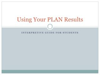 Using Your PLAN Results