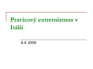 Pravicov� extremismus v It�lii