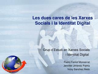 Les dues cares de les Xarxes Socials i la Identitat Digital