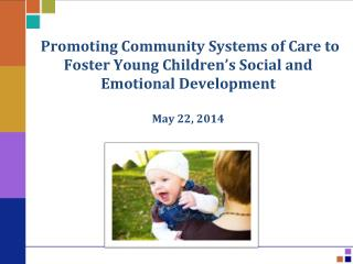 The Core Story  1 -  Child development is the foundation of prosperous communities