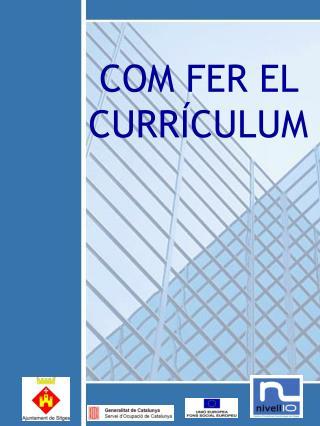 COM FER EL CURRÍCULUM