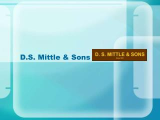 D.S. Mittle & Sons