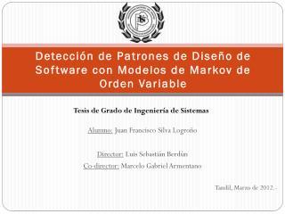 Detección de Patrones de Diseño de Software con Modelos de Markov de Orden Variable