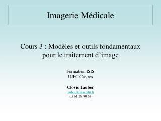 Cours 3 : Modèles et outils fondamentaux pour le traitement d'image