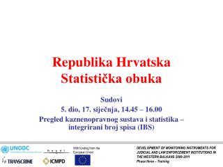 Republika Hrvatska Statistička obuka