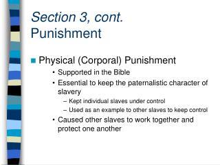 Section 3, cont. Punishment