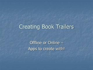 Creating Book Trailers