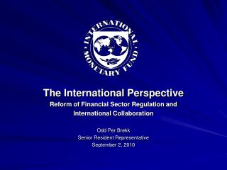 The International Perspective  Reform of Financial Sector Regulation and