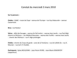 Constat du mercredi 3 mars 2010