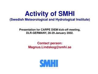 Activity of SMHI (Swedish Meteorological and Hydrological Institute)