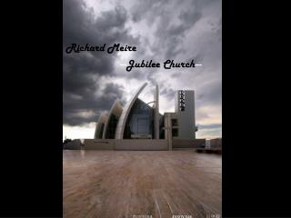 Richard Meire    --- Jubilee Church ---