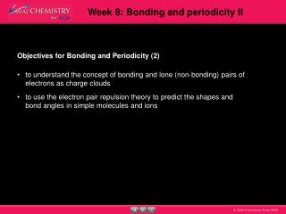 Objectives for  Bonding and Periodicity (2)
