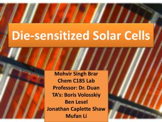 Die-sensitized Solar Cells