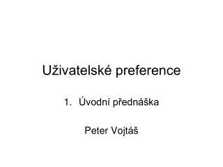 U�ivatelsk� preference