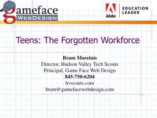 Teens: The Forgotten Workforce