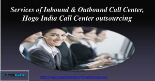 Services of Inbound & Outbound Call Center | Hogo India Call
