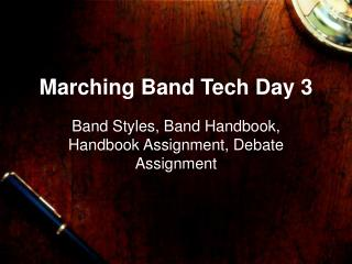 Marching Band Tech Day 3