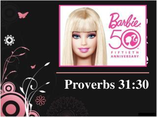Barbie, Beauty, & The Bible