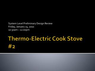 Thermo-Electric Cook Stove #2