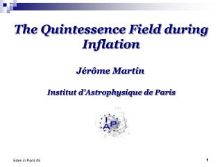 The Quintessence Field during  Inflation