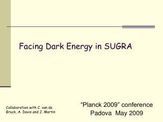 """""""Planck 2009"""" conference Padova  May 2009"""