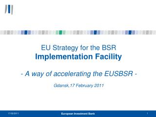 What is the EUSBSR Implementation Facility?