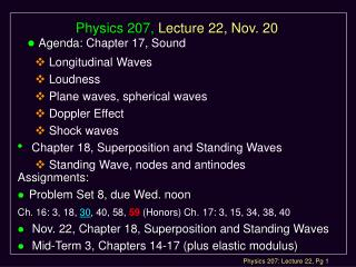 Physics 207, Lecture 22, Nov. 20