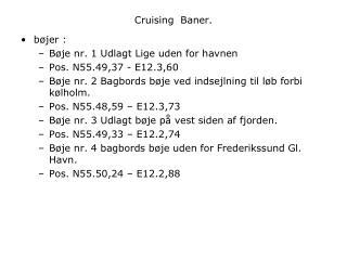 Cruising  Baner.