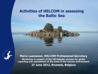 Activities of HELCOM in assessing the Baltic Sea