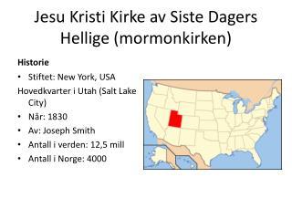 Jesu Kristi Kirke av Siste Dagers Hellige (mormonkirken)