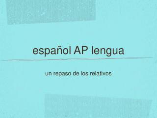 español AP lengua
