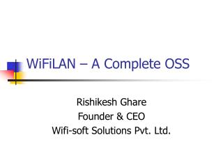 WiFiLAN   A Complete OSS