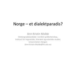 Norge – et dialektparadis?