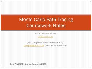 Monte Carlo Path Tracing  Coursework Notes