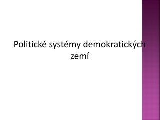 Politické systémy demokratických zemí