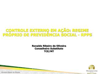 CONTROLE EXTERNO EM AÇÃO:  REGIME PRÓPRIO DE PREVIDÊNCIA SOCIAL - RPPS