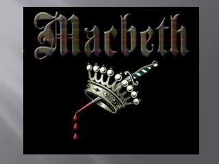 Shakespeare�s  Macbeth