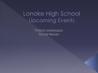 Lonoke High School  Upcoming Events