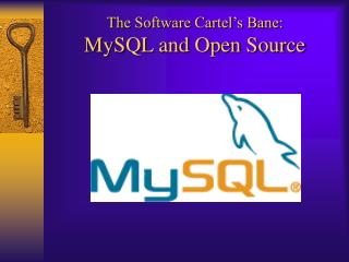 The Software Cartel's Bane: MySQL and Open Source
